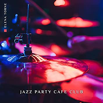 Jazz Party Cafe Club