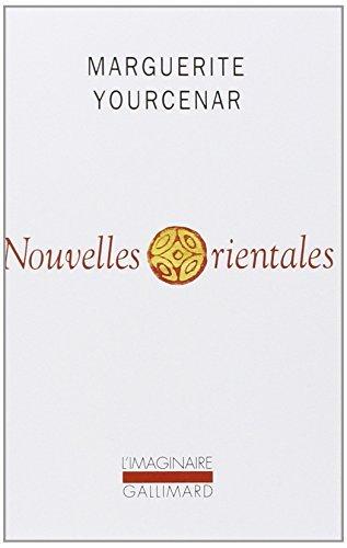 Nouvelles Orientales (Collection L'Imaginaire) (French Edition) by Professor Marguerite Yourcenar (1998-10-01)