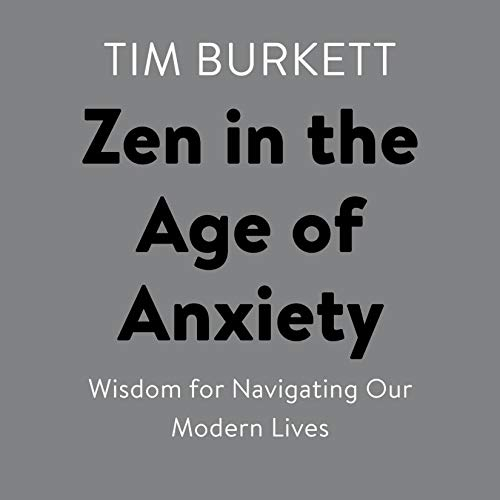 Couverture de Zen in the Age of Anxiety
