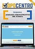 Temario Auxiliar Administrativo del Estado: Volumen 1