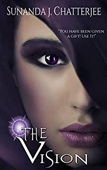 The Vision by [Sunanda J Chatterjee]