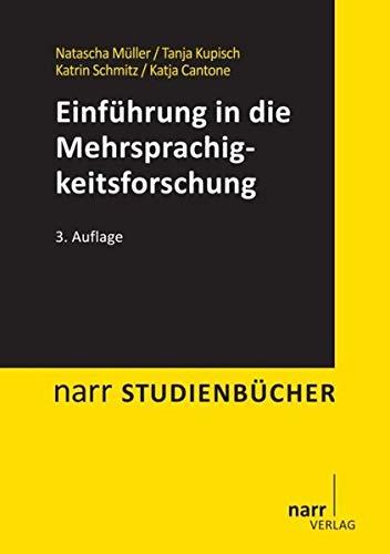 Einführung in die Mehrsprachigkeitsforschung: Deutsch, Französisch, Italienisch (Narr Studienbücher)