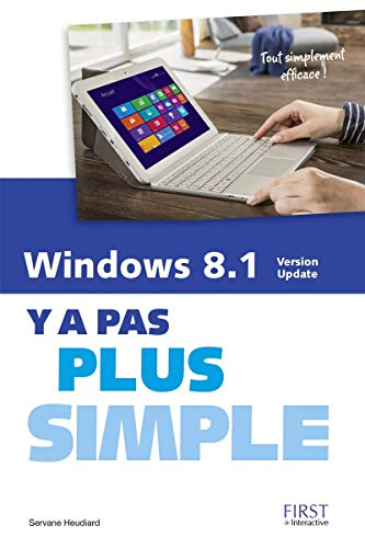 Windows 8.1 Version Update Y a pas plus simple
