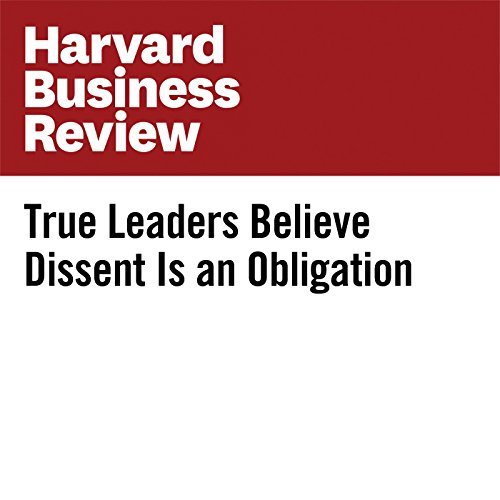 True Leaders Believe Dissent Is an Obligation copertina