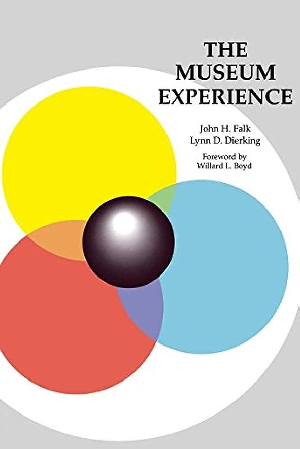 前兆膜一目The Museum Experience (English Edition)