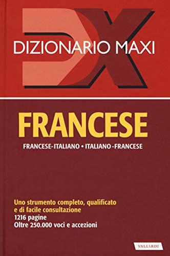 Dizionario maxi. Francese. Francese-italiano, italiano-francese. Nuova ediz.
