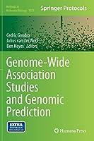 Genome-Wide Association Studies and Genomic Prediction (Methods in Molecular Biology (1019))