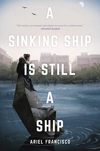 Image of A Sinking Ship is Still a Ship: poems (English and Spanish Edition)