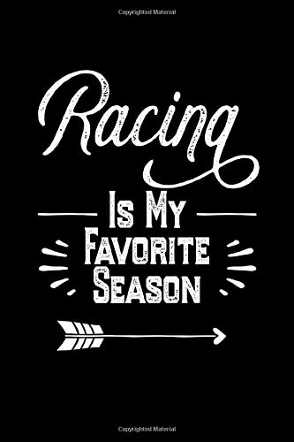 Racing Is My Favorite Season: Racing Journal Notebook, USA Racing Sport Journal, Racing Season gift, Car & bike Racing, Horse racing lined Journal