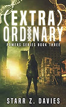 extra ORDINARY  A Young Adult Sci-Fi Dystopian Novel  The Powers Series Book 3