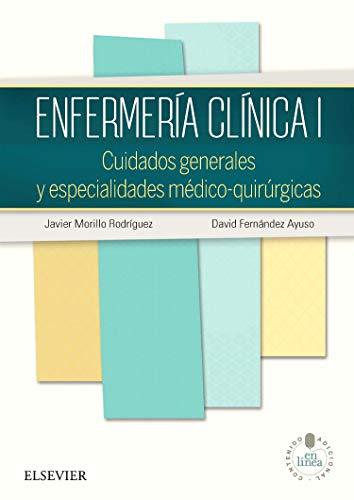Enfermería Clínica I. Studentconsult En Español: Cuidados generales y especialidades médico-quirúrgicas