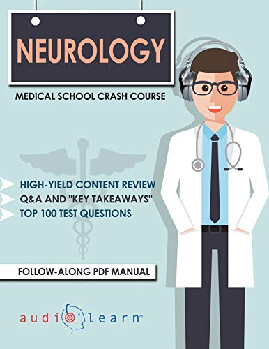 Neurology - Medical School Crash Course