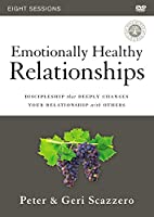 Emotionally Healthy Relationships: Discipleship That Deeply Changes Your Relationship With Others: Eight Sessions [DVD]