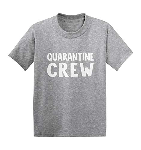 Quarantine Crew - Virus Pandemic Meme Infant/Toddler Cotton Jersey T-Shirt (Light Gray, 3T)