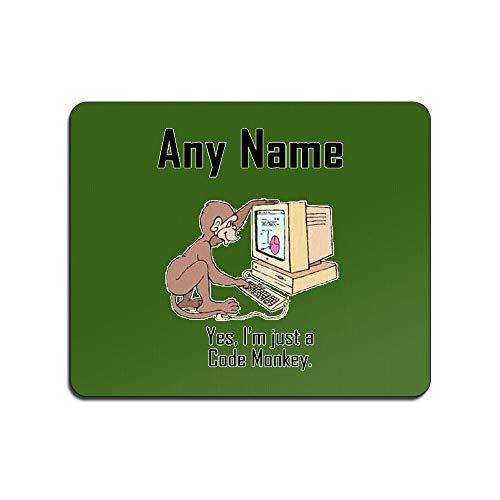 Gepersonaliseerd cadeau - Ik ben gewoon een code aap muis mat (Gelegenheid ontwerp kleur) elke naam bericht unieke pad muismat muismat - Ja Computer programmeur carrière baan werk bezetting dier web ontwerper