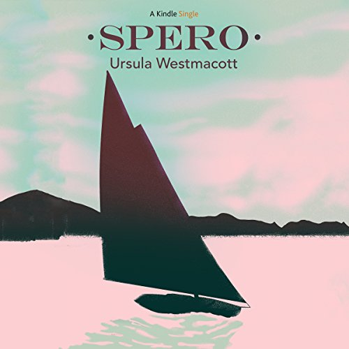 Spero                   Written by:                                                                                                                                 Ursula Westmacott                               Narrated by:                                                                                                                                 Helen Lloyd                      Length: 3 hrs and 13 mins     Not rated yet     Overall 0.0