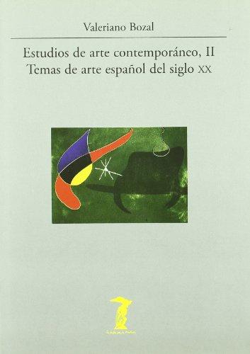 Estudios de arte contemporáneo, II: Temas de arte español del siglo XX (La balsa de la Medusa)