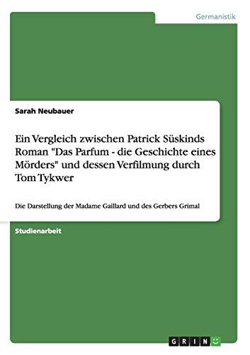 Ein Vergleich zwischen Patrick Süskinds Roman