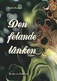 Den felande länken (Swedish Edition)
