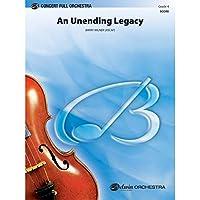 Alfred 00-31556 An Unending Legacy - Music Book