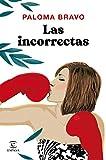 Las incorrectas (ESPASA...