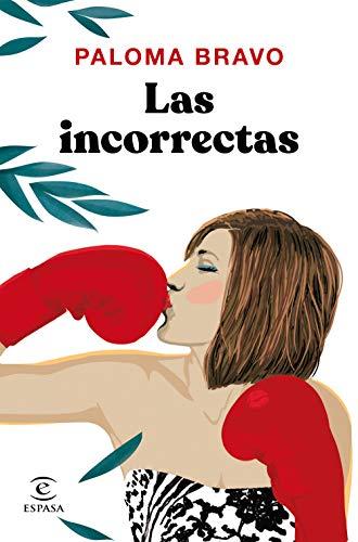 Las incorrectas (ESPASA NARRATIVA)