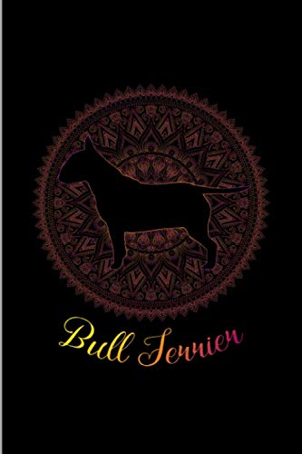 Bull Terrier Dogs & Mandala: Canine Pup Doggy Circle Totem Spiritual Gift Wide Ruled Lined Notebook - 120 Pages 6x9 Composition