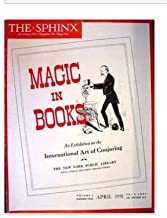 The Sphinx: An Independent Magazine for Magicians April 1951 (Vol L No 2)