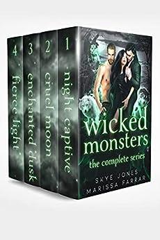 Wicked Monsters: The Complete Series: A Dark Paranormal Reverse Harem Romance by [Marissa Farrar, Skye Jones]