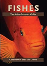 Fishes: The Animal Answer Guide (The Animal Answer Guides: Q&A for the Curious Naturalist)