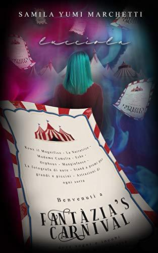Fantàzia's Carnival: Lucciola (Italian Edition)