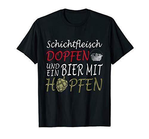 Herren Dutch Oven Schichtfleisch Hopfen Spruch T-Shirt