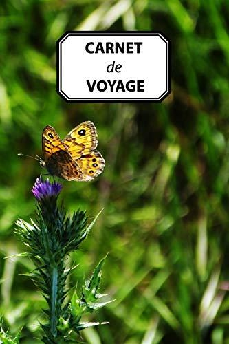 CARNET DE VOYAGE: Papillon Fleurs sauvages, journal personnel, prise de notes, original & pratique de 110 pages lignées avec une couverture photo