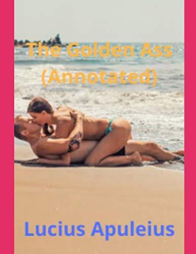 The Golden Ass (Annotated)