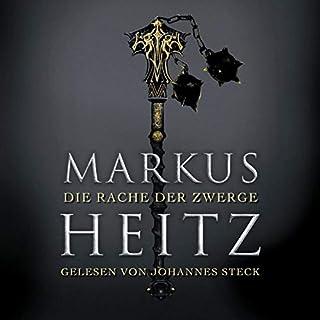 Die Rache der Zwerge     Die Zwerge 3              Autor:                                                                                                                                 Markus Heitz                               Sprecher:                                                                                                                                 Johannes Steck                      Spieldauer: 24 Std. und 57 Min.     3 Bewertungen     Gesamt 5,0