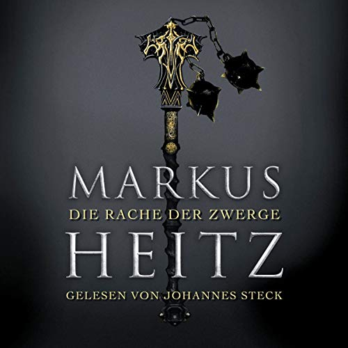 Die Rache der Zwerge     Die Zwerge 3              By:                                                                                                                                 Markus Heitz                               Narrated by:                                                                                                                                 Johannes Steck                      Length: 24 hrs and 57 mins     Not rated yet     Overall 0.0