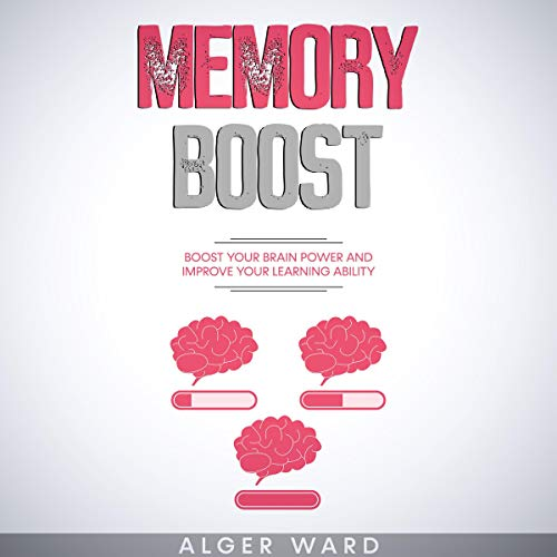 Memory Boost Audiobook By Alger Ward cover art
