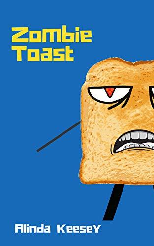 Zombie Toast: Evil Toast Is On the Rise
