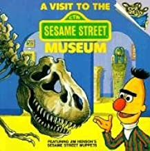 Visit to the Sesame Street Museum (Please Read to Me (Sagebrush))