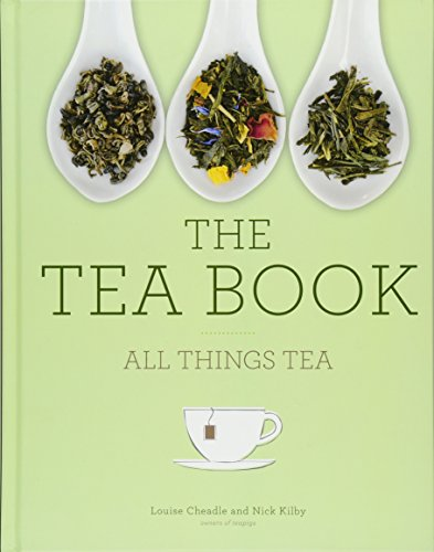 The Tea Book: All Things Tea