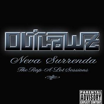 Neva Surrenda - The Rap-a-Lot Sessions