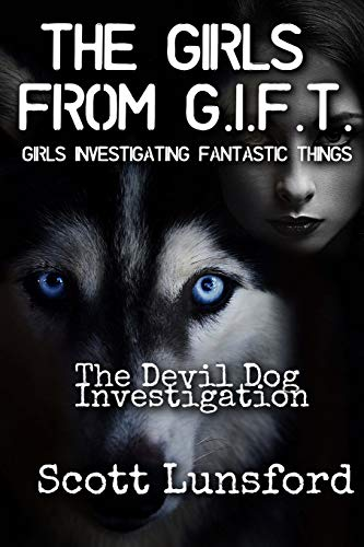 The Girls from Gift: Chasing the Devil Dog: Volume 1