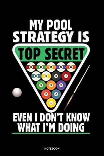 My Pool Strategy Is Top Secret: Liniertes Notizbuch A5 - Billiard Pool Notizbuch I Snooker Billiardspieler Geschenk