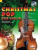 Schott Music Distribution Christmas POP for Violin - arrangiert für Violine (eins - Zwei Violinen) Ausgabe mit Online-Audiodatei - OHNE CD