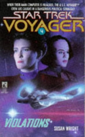 Violations (Star Trek Voyager, No 4)