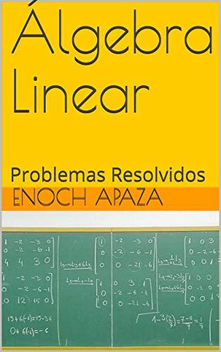 Álgebra Linear: Problemas Resolvidos