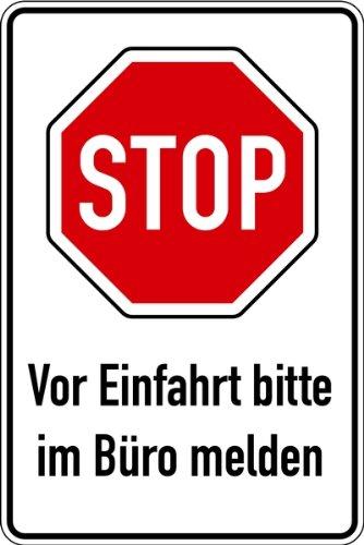 Schild Alu STOP Vor der Einfahrt bitte im Büro melden 900x600mm