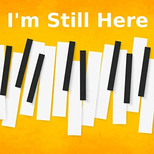 Piano Tribute Players, Piano Man & I'm Still Here