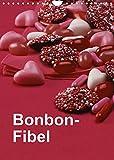 Bonbon-Fibel (Wandkalender 2022 DIN A4 hoch)