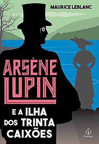 Arsène Lupin e a Ilha dos Trinta Caixões